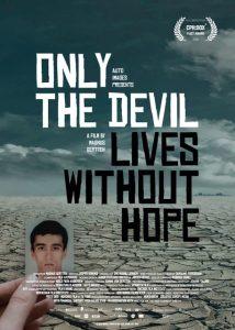 Solo il diavolo vive senza speranza-documentario-post1